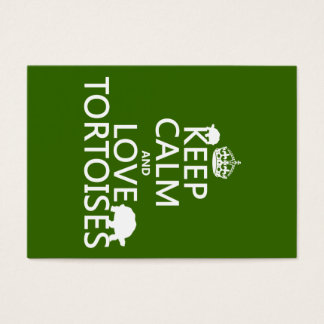 Keep Calm and Love Tortoises (any color) Business Card