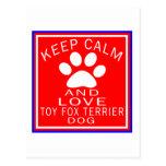Keep Calm And Love Toy Fox Terrier Postcard