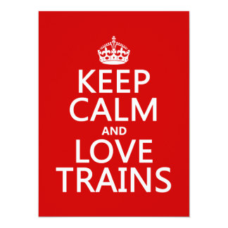 Keep Calm and Love Trains (customizable colors) Card