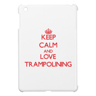 Keep calm and love Trampolining iPad Mini Cover