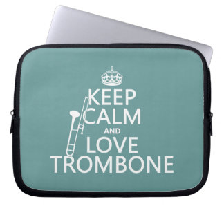 Keep Calm and Love Trombone (any background color) Laptop Sleeve