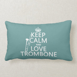 Keep Calm and Love Trombone (any background color) Lumbar Pillow