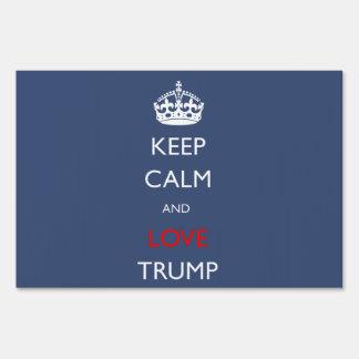 Keep Calm and Love Trump Sign