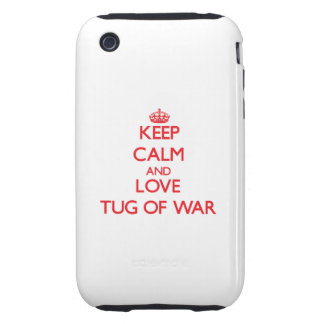 Keep calm and love Tug Of War iPhone 3 Tough Covers