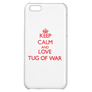 Keep calm and love Tug Of War iPhone 5C Case