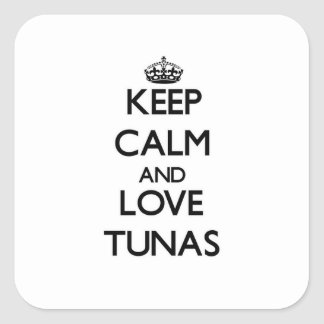 Keep calm and Love Tunas Stickers