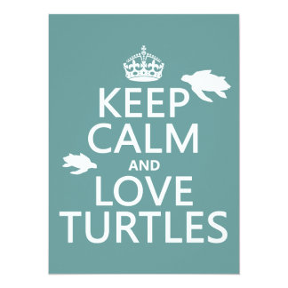 Keep Calm and Love Turtles (any background color) Custom Invitations