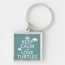 Premium Square Keychain with Keep Calm and Love Turtles design