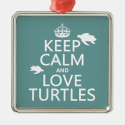 Premium Square Ornament with Keep Calm and Love Turtles design