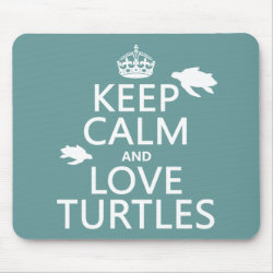 Mousepad with Keep Calm and Love Turtles design