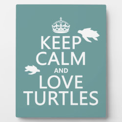 Photo Plaque 8' x 10' with Easel with Keep Calm and Love Turtles design