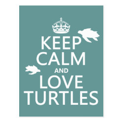 Postcard with Keep Calm and Love Turtles design