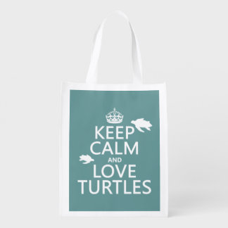 Keep Calm and Love Turtles (any background color) Reusable Grocery Bag