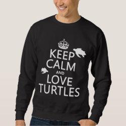 Men's Basic Sweatshirt with Keep Calm and Love Turtles design