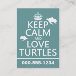 with Keep Calm and Love Turtles design
