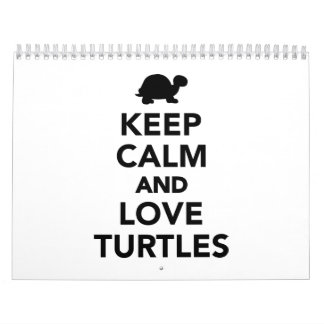 Keep calm and love Turtles Calendar