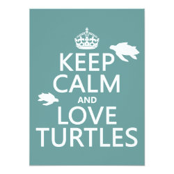5.5' x 7.5' Invitation / Flat Card with Keep Calm and Love Turtles design