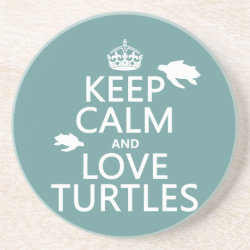 Sandstone Drink Coaster with Keep Calm and Love Turtles design