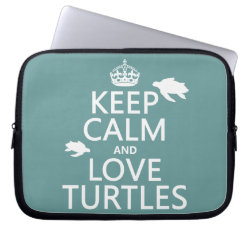 Neoprene Laptop Sleeve 10 inch with Keep Calm and Love Turtles design
