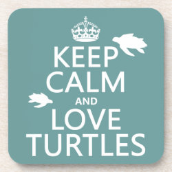 Beverage Coaster with Keep Calm and Love Turtles design