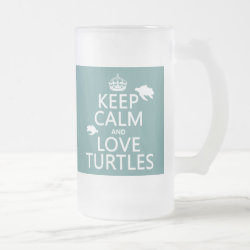 Frosted Glass Mug with Keep Calm and Love Turtles design