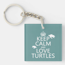 Square Keychain with Keep Calm and Love Turtles design