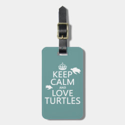 Small Luggage Tag with leather strap with Keep Calm and Love Turtles design