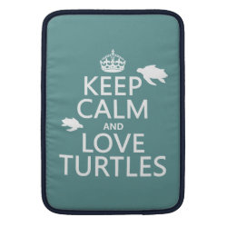 Macbook Air Sleeve with Keep Calm and Love Turtles design
