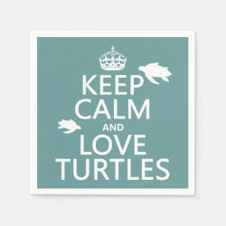Paper Napkins with Keep Calm and Love Turtles design