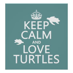 Matte Poster with Keep Calm and Love Turtles design