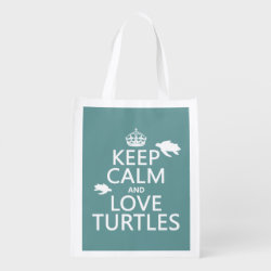 Reusable Grocery Bag with Keep Calm and Love Turtles design