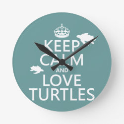 Medium Round Wall Clock with Keep Calm and Love Turtles design