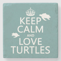 Marble Coaster with Keep Calm and Love Turtles design