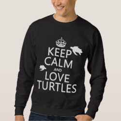 Men's Basic Sweatshirt with Keep Calm and Love Turtles design