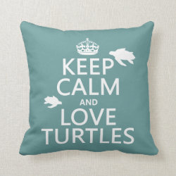 Cotton Throw Pillow with Keep Calm and Love Turtles design