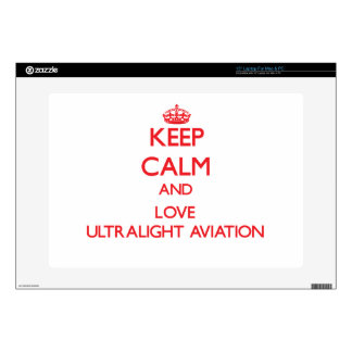 Keep calm and love Ultralight Aviation Laptop Skins