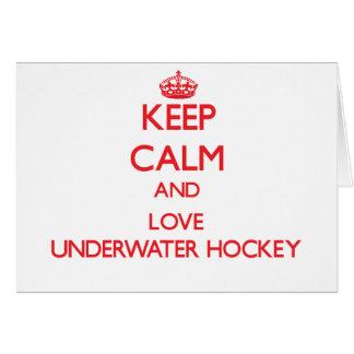 Keep calm and love Underwater Hockey Greeting Card
