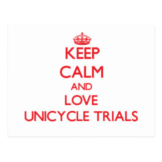 Keep calm and love Unicycle Trials Postcard