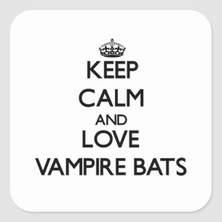 Keep calm and Love Vampire Bats Square Sticker