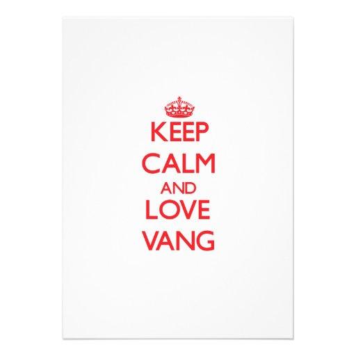 Keep calm and love Vang Custom Invite