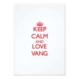 Keep calm and love Vang 5x7 Paper Invitation Card