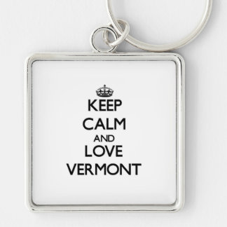 Keep Calm and Love Vermont Key Chains