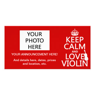 Keep Calm and Love Violin (any background color) Picture Card