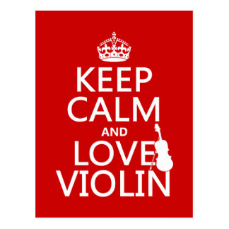 Keep Calm and Love Violin (any background color) Postcard