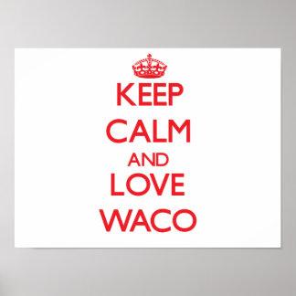 Keep Calm and Love Waco Print