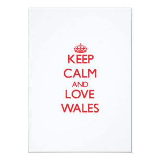 Keep Calm and Love Wales 5x7 Paper Invitation Card