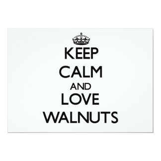 Keep calm and love Walnuts Card