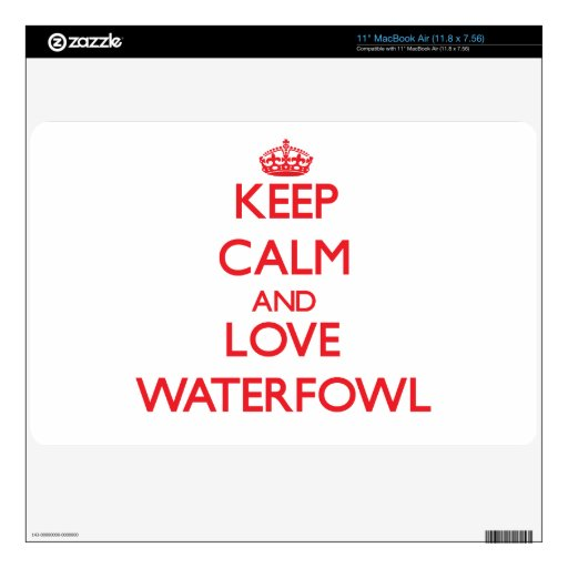 Keep calm and love Waterfowl MacBook Air Skins