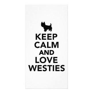 Keep calm and love Westies Custom Photo Card