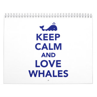 Keep calm and love whales calendar